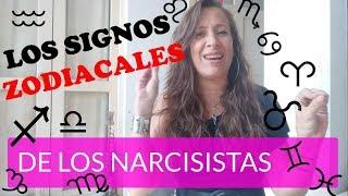 LOS SIGNOS ZODIACALES DE LOS NARCISISTAS