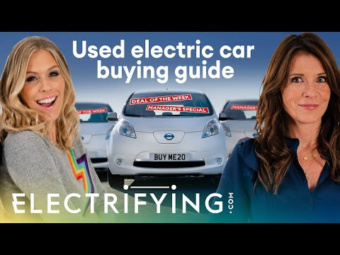 Used electric car buying guide: everything you need to know / Electrifying