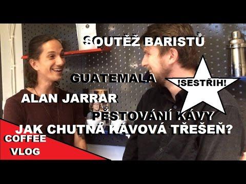 coffee vlog #9 - Alan Jarrar: sestřih rozhovoru o Guatemale, soutěžení, pražení, vývoji baristy...