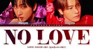 Download Mp3 Super Junior-d&e  슈퍼주니어-d&e  'no Love' Color Coded Lyrics  Han/r