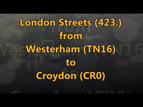 London Streets (423.) - Westerham (TN16) - Croydon (CR0)