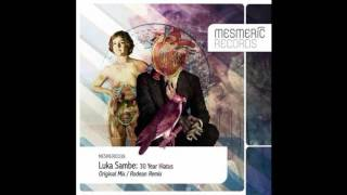 Luka Sambe - 30 Year Hiatus (Original  Mix) [Mesmeric Records]