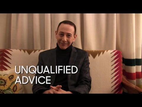 Unqualified Advice: Paul Reubens