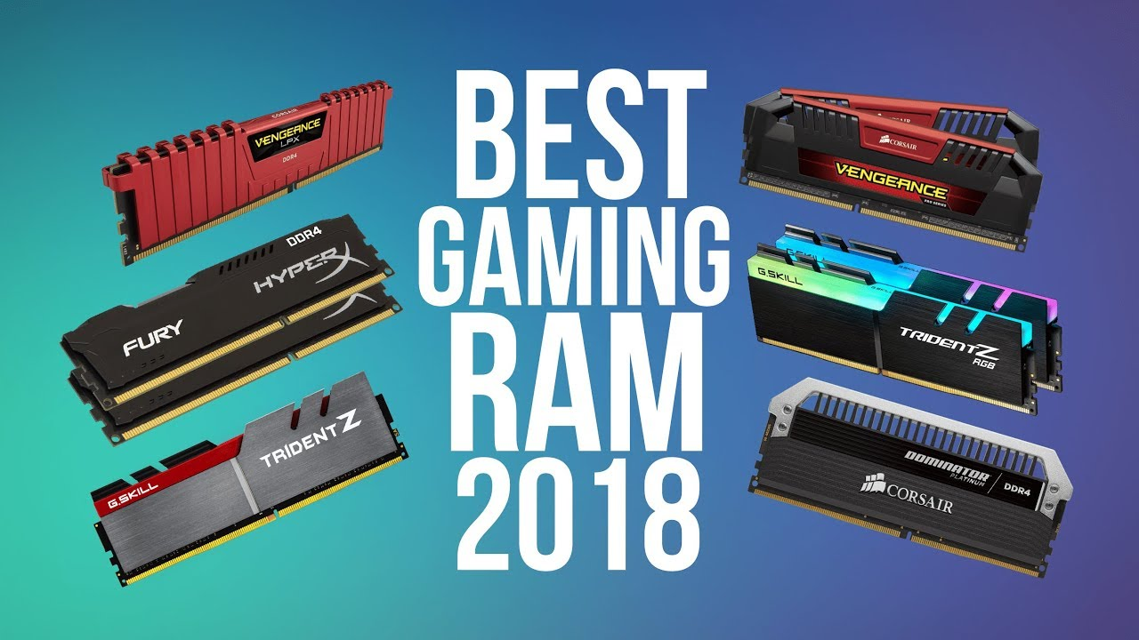 Best Ram For Gaming 2018 Top Ddr3 Ddr4 Pc