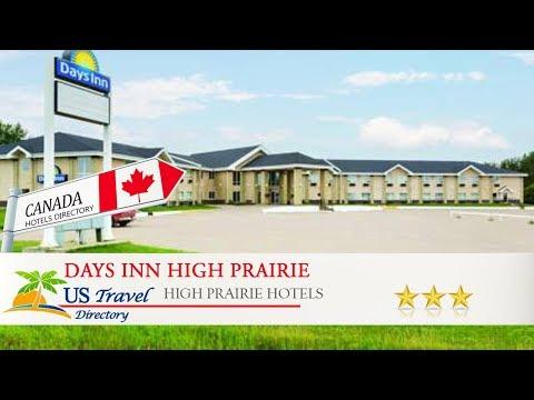 Days Inn High Prairie - High Prairie Hotels, Canada