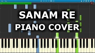 SANAM RE : How To Play Sanam Re On Piano,Keyboard,Casio
