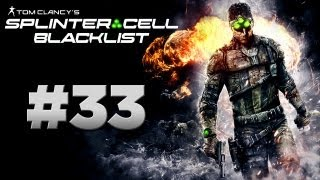 Splinter Cell: Blacklist - Walkthrough Part 33 [Mission 12: LNG TERMINAL] - W/Commentary