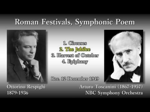 Respighi: Roman Festivals, Toscanini & NBCso (1949) レスピーギ ローマの祭り トスカニーニ