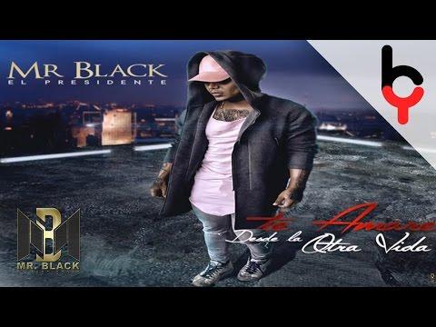 Mr Black - Te Amare Desde La Otra Vida | Audio