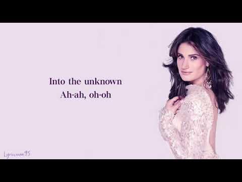 Idina Menzel,  'Into the unknown' lyrics Frozen2