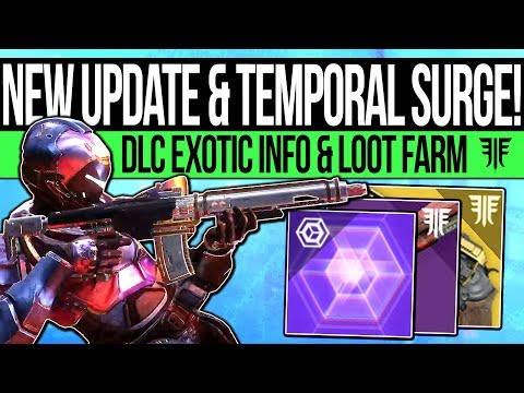 Destiny 2 News | TEMPORAL SURGE & NEW UPDATE! New DLC Exotic, Loot Farm, Reset Times & Fall Updates