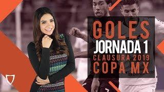 El MEJOR Resumen Copa Mx Jornada 1 Clausura 2019 - FUTBOL