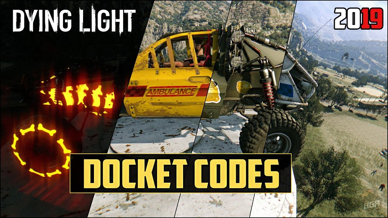 Dying Light Docket Codes - Rare Buggy Paint Jobs | 2019 [EXPIRED]