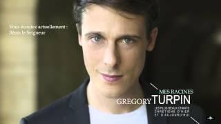 Grégory Turpin - Benis Le Seigneur (Audio)