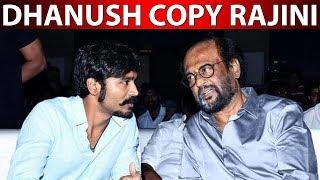 Dhanush copy Rajini