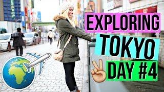 Exploring Tokyo | Day 4