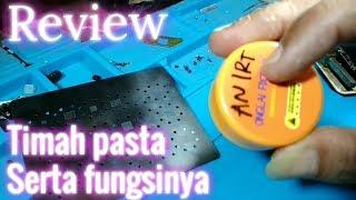 Review timah pasta serta fungsinya (khusus pemula)