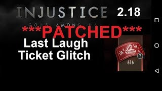 PATCHED** Glitch for Last Laugh Tickets (Android) Injustice GAU 2.18