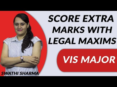 cs-executive,-cs-professional-exam-tips-:-score-extra-marks-with-legal-maxims---vis-major