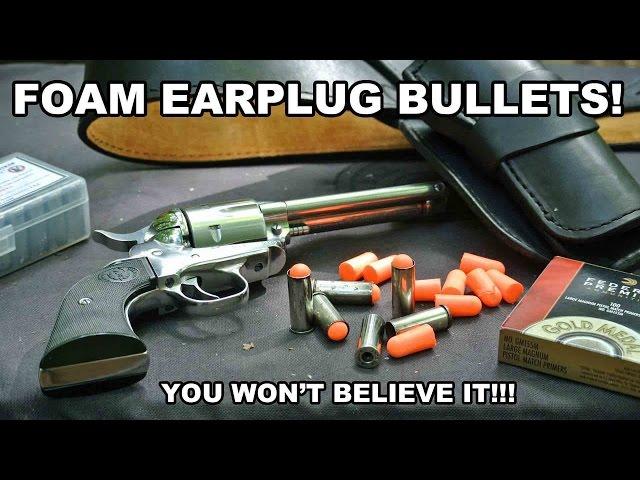 Foam Earplug Bullets! You Wont Believe It...