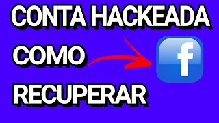 NOVA FORMA DE RECUPERAR A CONTA DO FACEBOOK APÓS SER HACKEADA!!