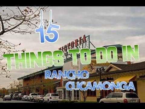 Top 15 Things To Do In Rancho Cucamonga, California
