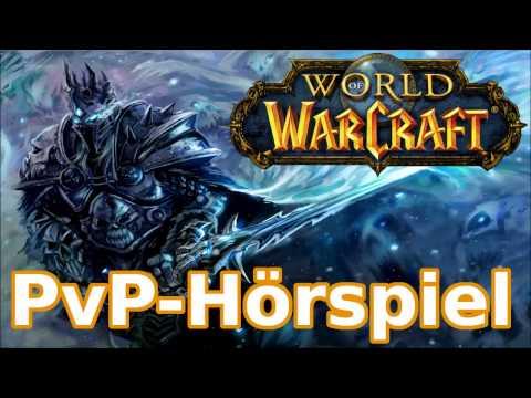 "World of Warcraft Hörspiel ""PVP - Player vs. Player"" (Komplett/HD)"