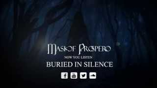 Mask Of Prospero - Buried In Silence [OFFICIAL AUDIO]