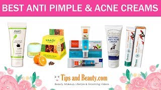 9 Best Anti Pimple and Anti Acne creams in India for oily skin with Prices