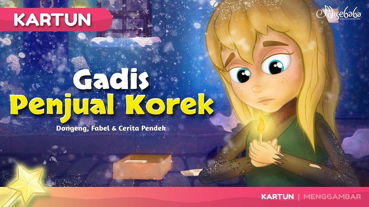 Gadis Penjual Korek Kartun Anak Cerita2 Dongeng Anak Bahasa