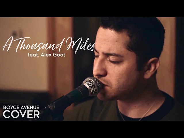 A Thousand Miles — Vanessa Carlton (Boyce Avenue feat. Alex Goot acoustic cover) on Spotify & Apple