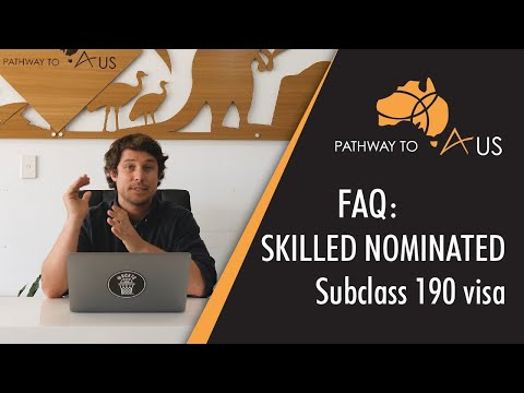 SKILLED NOMINATED - Subclass 190 Visa (State Sponsored Visa)