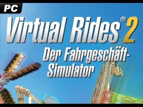 #003 Let´s Play Virtual Rides 2 - Der Fahrgeschäft-Simulator - Wir Werden Richtig Durchgeschüttelt