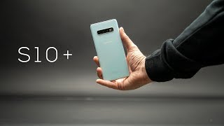 Samsung Galaxy S10 Plus - Is it worth the Hype?