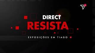 Direct: Resista - Exposições em Tiago | Ismael Arêdes