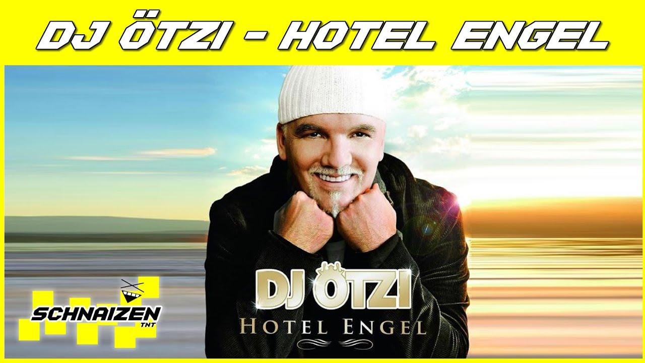 Hotel Engel Dj Otzi Lyrics Deutsch Español