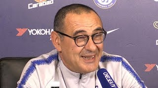 Maurizio Sarri Full Pre-Match Press Conference - Chelsea v Manchester United - Premier League