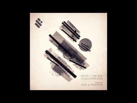 Esette Feat. Piper Davis - The Rise ( Giom Remix)