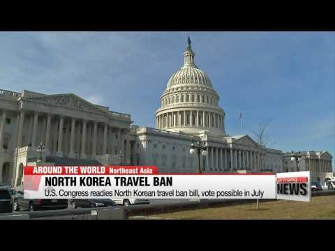 U.S. Congress readies North Korean travel ban