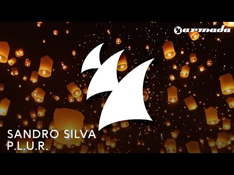 Sandro Silva - P.L.U.R. (Radio Edit)