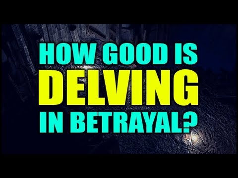 Path of Exile: How Good is Delve in Betrayal?