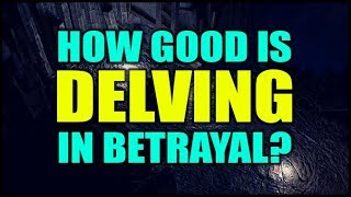 Recently I've been doing a bunch of Delving in Betrayal league to s...