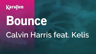 Karaoke Bounce - Calvin Harris *