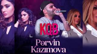 KQB - Pervin Kazimova (official audio)