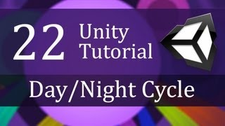 22. Unity Tutorial, Day/night Cycle   Create A Survival Game
