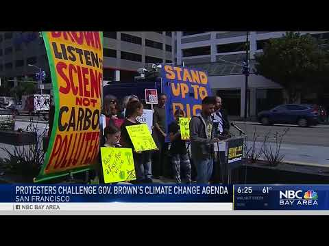 """KNTV SF: Climate Activists tell Jerry Brown, """"This is your last chance,"""" for Climate Action"""