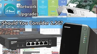 Is 2.5Gbe Networking Worth Your Time and Your Data?