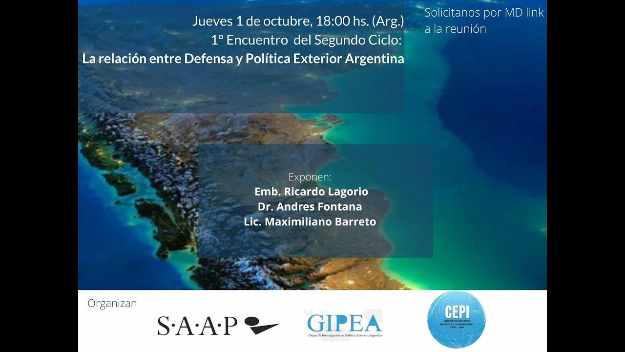 La Relación entre Defensa y Política Exterior Argentina - Segundo Ciclo #1