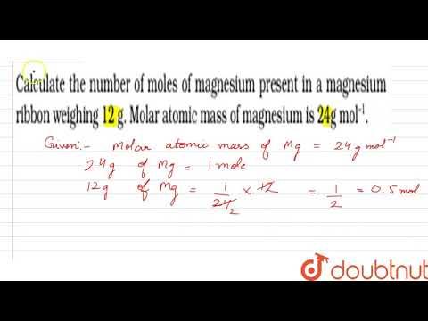 Calcualte The Number Of Moles Of Magnesium Present In A Magnesium Ribbon