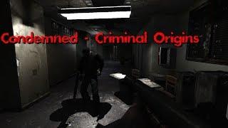 Condemned - Criminal Origins.Выпуск № 1.(MAGNSed)